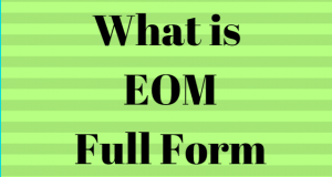 FullFullForm : EOM Full Form, EOM Internet Slang, EOM Meaning, EOM Acronym, EOM Abbreviation| EOM Internet Slang| What is the full form of EOM