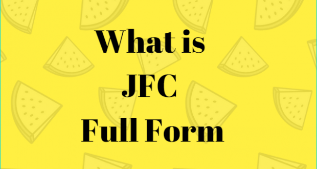FullFullForm : JFC Full Form, What does JFC mean in texting?, What does JFC stands for? What is the full form of JFC? JFC Internet Slang Meaning, JFC Meaning, JFC Text Meaning