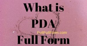 FullFullForm : PDA Full Form, PDA Acronym, PDA Abbreviation, PDA Full Form, PDA Ki Full Form, PDA Full Form in Hindi, PDA Meaning, PDA Full Form in Hindi, PDA Ki Hindi Me Full Form, PDA को हिंदी में क्या कहते है?, PDA Internet Slang, PDA Definition, PDA Definition in Hindi, पीडीए फुल फॉर्म, What is PDA in Dating?.