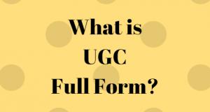 FullFullForm : UGC Acronym, UGC Abbreviation, UGC Full Form, UGC Ki Full Form, UGC Full Form in Hindi, UGC Meaning, UGC Full Form in Hindi, UGC Ki Hindi Me Full Form, UGC को हिंदी में क्या कहते है?